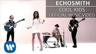 getlinkyoutube.com-Echosmith - Cool Kids [Official Music Video]