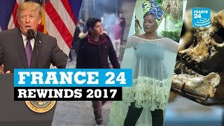 From Trump to Weinstein, France 24 rewinds 2017