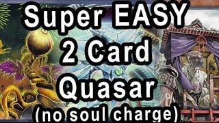 getlinkyoutube.com-EVEN BETTER 2 CARD QUASAR COMBO (No soul charge)