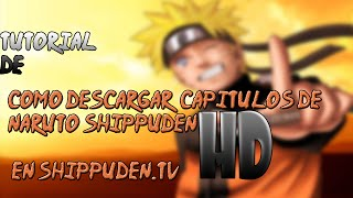 getlinkyoutube.com-Como Descargar Capitulos De Naruto En Shippuden.Tv | [Full HD]