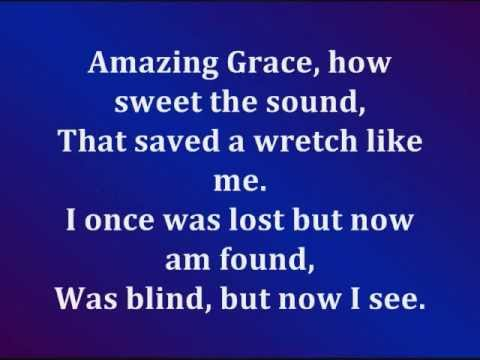 Amazing Grace (With Lyrics)