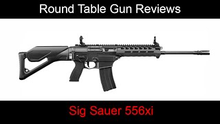getlinkyoutube.com-Round Table Gun Review - Sig Sauer 556xi chambered in 5.56