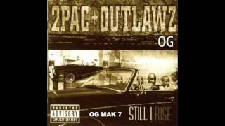 2Pac - 10. The Good Die Young OG - Still I Rise