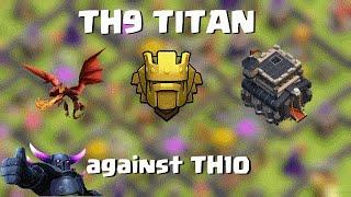 getlinkyoutube.com-TH9 TITAN | TH9 Attacks TH10 | Quantum´s Web | mass dragon + lavaloon
