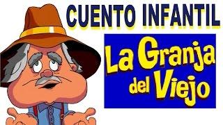 getlinkyoutube.com-La Granja del Viejo - cuento