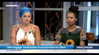 Francophonie: Slam engagé, contestation d'une jeunesse en colère
