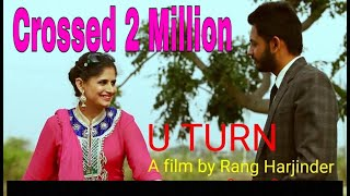 getlinkyoutube.com-U Turn || Short Film || Rang  Harjinder || New Punjabi Movie 2015