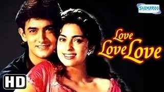 Love Love Love {HD}   Aamir Khan, Juhi Chawla, Gulshan Grover  Hindi Full Movie (With Eng Subtitles)