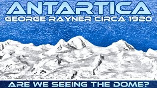 getlinkyoutube.com-FLAT EARTH - The Dome Visible in an ANTARTICA Photo? George Rayner circa 1920