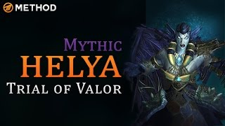 getlinkyoutube.com-Method vs Helya - Trial of Valor Mythic World First Kill