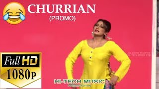CHURRIAN (PROMO) - 2018 NEW PAKISTANI COMEDY STAGE DRAMA (PUNJABI) - HI-TECH MUSIC width=