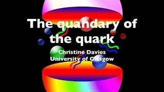 getlinkyoutube.com-The quandary of the quark