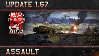 "War Thunder - 1.67-es Frissítés: ""Assault"""