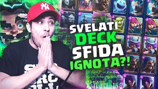 getlinkyoutube.com-SVELATI I DECK della SFIDA MAZZO IGNOTO?! OMG! Clash Royale ITA