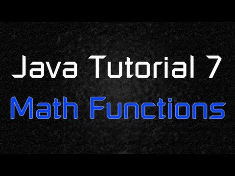 Java Tutorial 7 - Advanced Math Functions