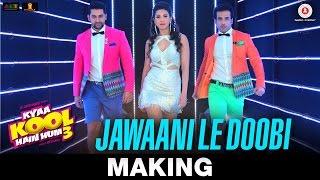 getlinkyoutube.com-Jawaani Le Doobi - Making | Kyaa Kool Hain Hum 3 | Tusshar Kapoor - Aftab Shivdasani - Gauahar Khan