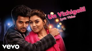 getlinkyoutube.com-Maan Karate - Un Vizhigalil Lyric | Anirudh, Shruti Haasan