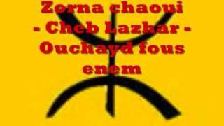 getlinkyoutube.com-Mezwed chaoui - cheb lazhar - Ouchayd fous enem