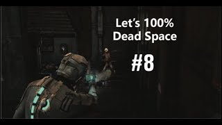 Let's Play Dead Space 100% Part 8 - Demo The Mixtape