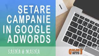 getlinkyoutube.com-Google Adwords - Lectia 1. Cum sa creezi campanie de căutare în google adwords și setările acesteia.