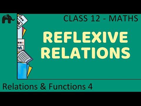 Maths Relations & Functions part 4 (Reflexive relations) CBSE class 12 Mathematics XII