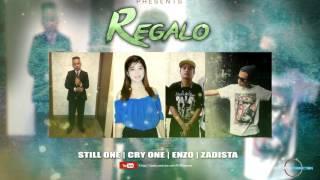 REGALO - STILL ONE CRY ONE ENZO RON ZADISTA . RCP (SAGPROBEATS)