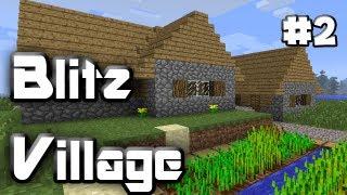 getlinkyoutube.com-BLITZVILLAGE - MInecraft - Episode 2 - Hotel Construction Begins