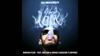 Canardo - Mauvais Plan (ft. Orelsan and Gringe)