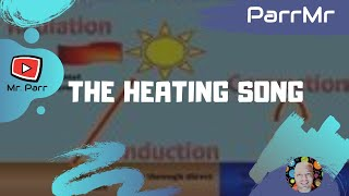 The Heating Song