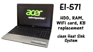 getlinkyoutube.com-Acer Aspire E1-571 - HDD, RAM Memory, Keyboard replacement, Heat Sink System Cleaning