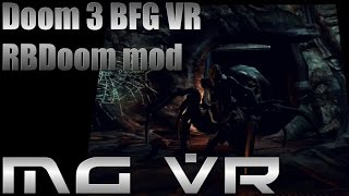 Doom 3 BFG RBDoom Mod Part 4 - VR Gameplay HTC Vive