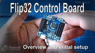 getlinkyoutube.com-Flip32 Flight Control Board: Overview, Cleanflight install and comparison with Naze32