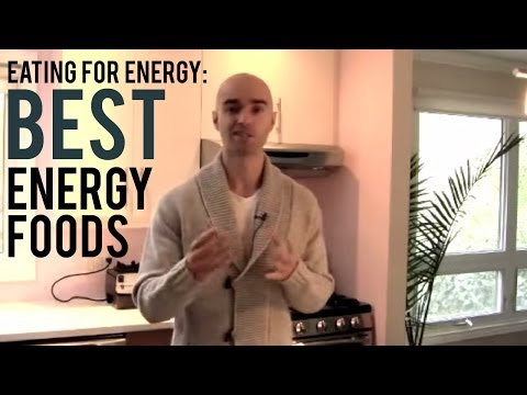 Eating for Energy - BEST Energy Foods
