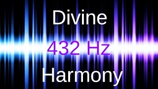 getlinkyoutube.com-FANTASTIC 432 Hz Frequency Music: Divine Harmony