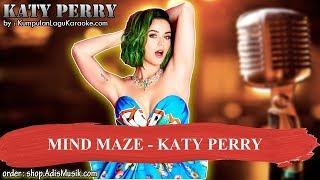 MIND MAZE - KATY PERRY Karaoke