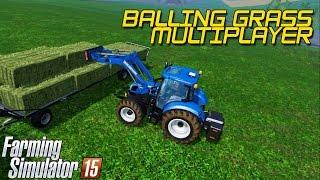 getlinkyoutube.com-Farming Simulator 15 - Balling grass, Multiplayer