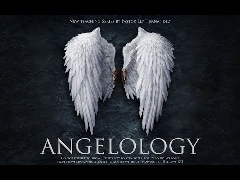 Angelology | Part 1 | Can Angels Heal and teach?