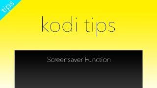 getlinkyoutube.com-Kodi Screensaver