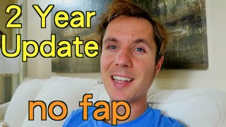 getlinkyoutube.com-2 Year No Fap Update... Bliss