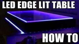 getlinkyoutube.com-LED Edge Lit Table- HOW TO