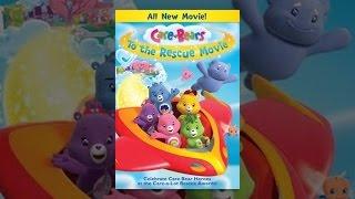getlinkyoutube.com-Care Bears To The Rescue Movie