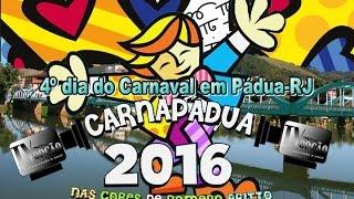 Carnapádua 2016 - 4º dia de Carnaval