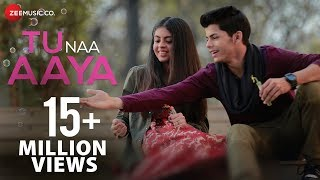 Tu Naa Aaya | Official Music Video | Shyamoli Sanghi, Siddharth Nigam | Ravi Singhal width=