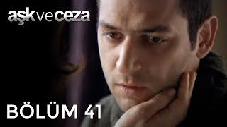getlinkyoutube.com-Aşk ve Ceza 41.Bölüm