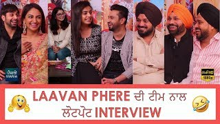 Laavan Phere Full Star Cast Interview | Punjabi Mania