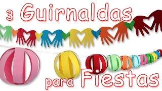 3 Guirnaldas super FACILES para Decoracíon de  Fiestas . Manualidades Para Todos