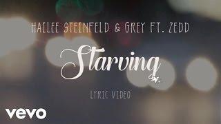 Hailee Steinfeld, Grey - Starving (Lyric Video) ft. Zedd