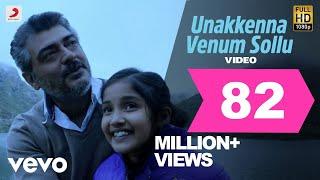 Yennai Arindhaal - Unakkenna Venum Sollu Video | Ajith| Harris Jayaraj