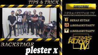 #backstage PLESTER X sbhc (tips dan trick menjadi musisi indie dan underground)