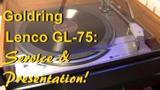 getlinkyoutube.com-Goldring Lenco GL-75 Turntable - Service & Presentation!